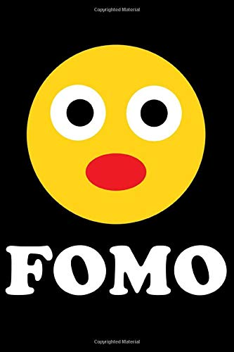 FOMO: The Funny Millennial Journal For The Fear Of Missing Out (100 Unlined Blank Pages, Soft Cover) (Medium 6' x 9'): Funny notebook for school or work!