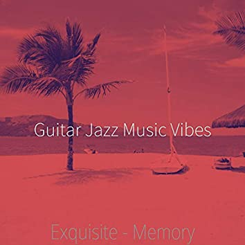 Exquisite - Memory