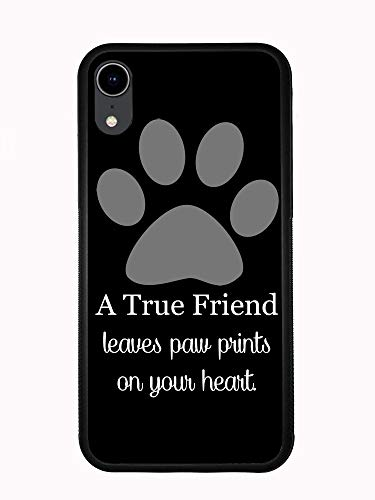 A True Friend Leaves Paw Prints On Your Heart Black for iPhone XR 6.1 2018 Case Cover by Atomic Market
