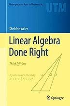 Linear Algebra Done Right (Undergraduate Texts in Mathematics)