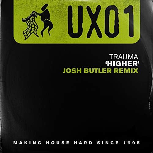 Trauma & Josh Butler