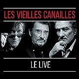 Dutronc, Jacques / Hallyday, Johnny / Mitchell, Ed - Les Vieilles Canailles : L'Album Live [Italia] [DVD]