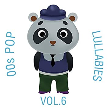 00s Pop Lullabies, Vol. 6