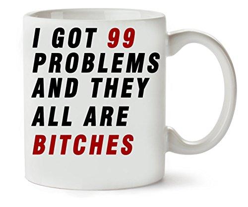 MugsWorld I Got 99 problemen: They Are Bitches Slogan, klassieke theekopje, koffiemok