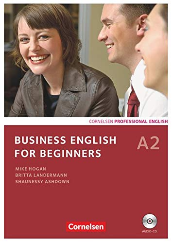 Business English for Beginners - Third Edition - A2: Kursbuch mit CD
