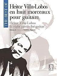 The best of Villa-Lobos (8 pièces) --- Guitare