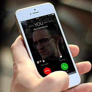 I Hope You Don't Call