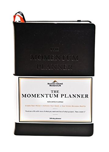 The Momentum Productivity Planner-Undated Planner/Journal is as Unique as You Are-Designed to Assist You in Changing Your Life in 100 Days So You Can Have More of What You Want &Less of What You Don't