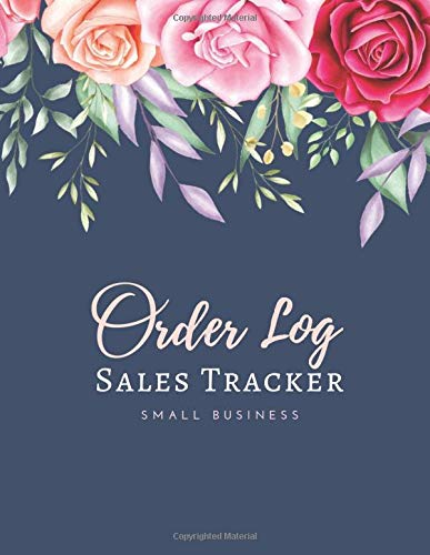 Order Log Sales Tracker Small Business: Daily Sales Logbook for Small Businesses, Customer Order Tracker, Purchase Order Log, Business Order Form 150 Pages (Large) 8.5x11inches