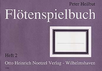 FLOETENSPIELBUCH 2 - arrangiert für Sopranblockflöte [Noten / Sheetmusic] Komponist: HEILBUT PETER