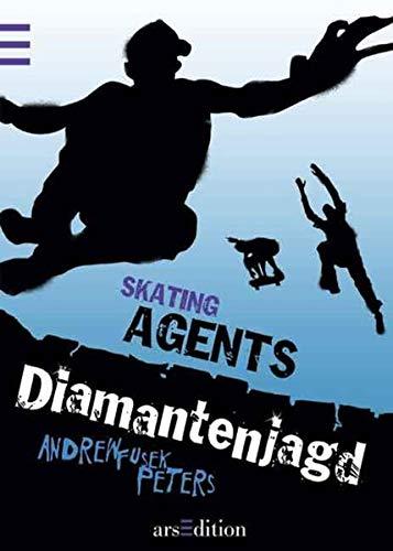 Skating Agents: Diamantenjagd: Band 2