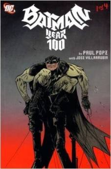 Year 100 Part 2 :batman