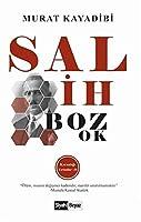 Salih Bozok - Karanligi Yirtanlar 10