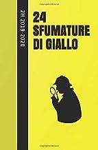 24 SFUMATURE DI GIALLO (Italian Edition)