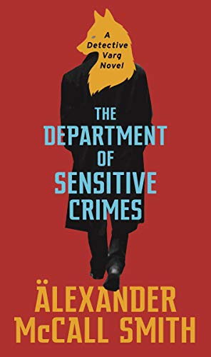 The Department of Sensitive Crimes: A Detective Varg novel (English Edition)