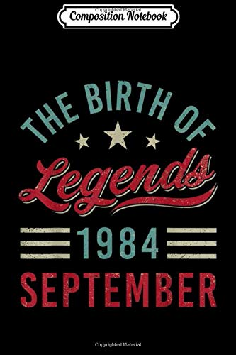 Composition Notebook: Vintage The Birth Of Legends 1984 September Virgo Libra Journal/Notebook Blank Lined Ruled 6x9 100 Pages