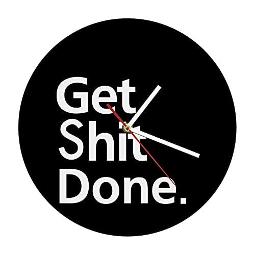 xinxin Reloj de Pared Get Shit Done Reloj de Pared Reloj Decorativo para Tus Paredes Motivo de la Vida Lema Arte de la Pared Reloj de Pared Hombre Cueva Reloj de Oficina