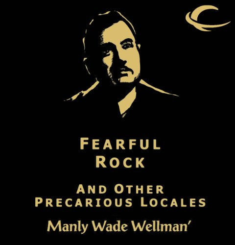 Fearful Rock and other Precarious Locales audiobook cover art