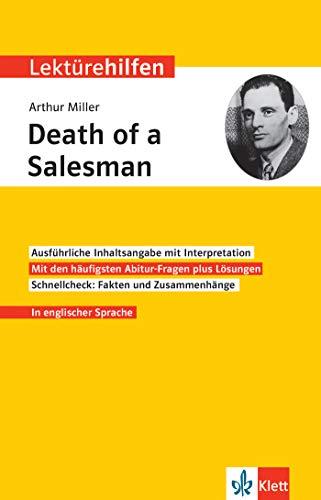 Klett Lektürehilfen Arthur Miller, Death of a Salesman: Interpretationshilfe für Oberstufe und Abitur in englischer Sprache