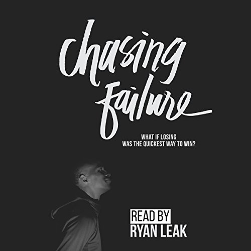 Chasing Failure audiobook cover art