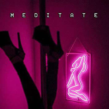 Meditate (feat. Odessey & Young Slime TRP)