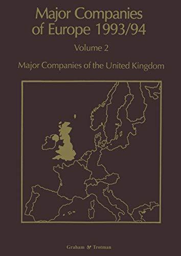 Major Companies of Europe 1993/94: Major Companies of the United Kingdom