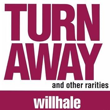 TURN AWAY & OTHER RARITIES