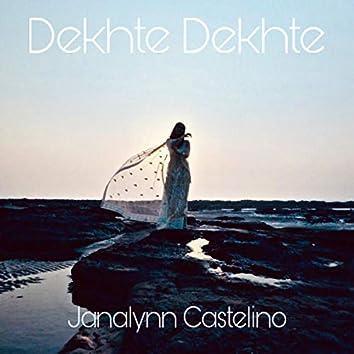 Dekhte Dekhte (Reloaded)