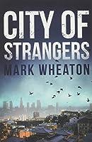 City of Strangers (Luis Chavez)