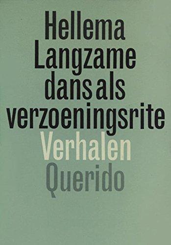 Langzame dans als verzoeningsrite (Dutch Edition)