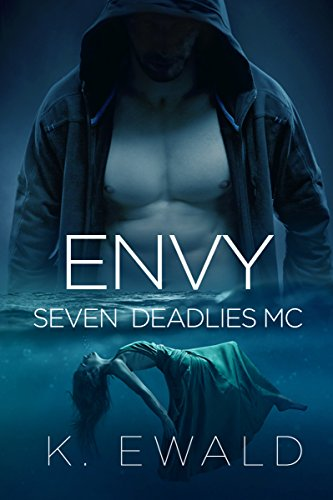 Envy (Seven Deadlies MC Book 2)