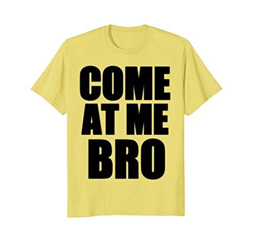 Come At Me Bro T Shirt Kids Women Men Yellow - Manatee Shirt