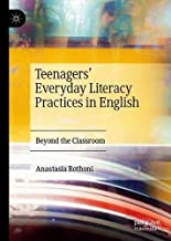 Teenagers' Everyday Literacy Practices in English: Beyond the Classroom