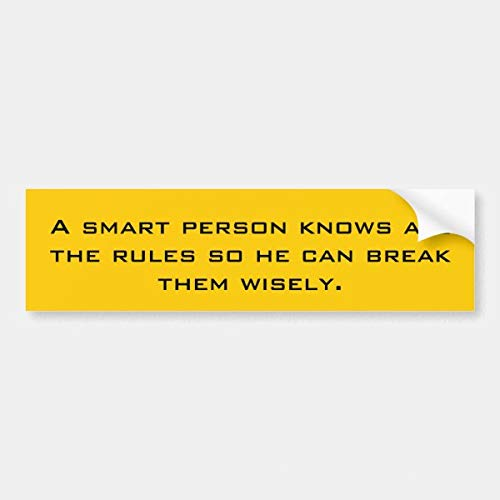 CICIDI A Smart Person Knows All the Rules So He Can Br... Bumper Stickerfor Envelope Laptop Fridge Guitar Car Motorcycle Helmet Luggage Cases Decor