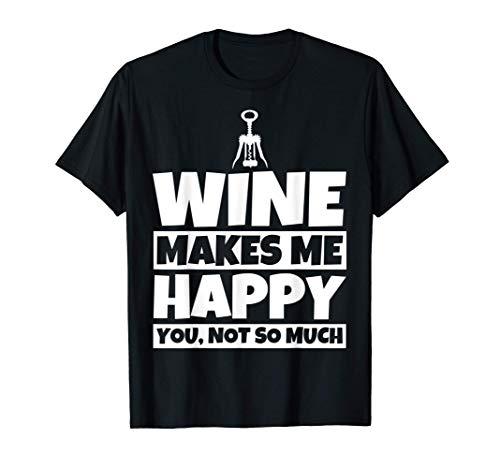 Regalo de vino para amantes del vino - Humor divertido para Camiseta