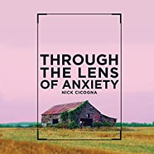 Through the Lens of Anxiety