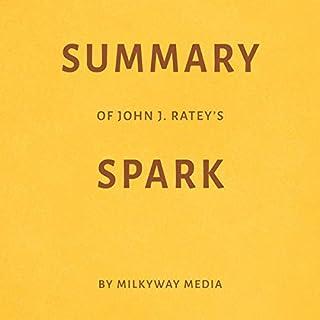 Summary of John J. Ratey's Spark by Milkyway Media cover art