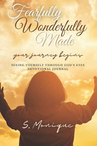 Fearfully Wonderfully Made: Seeing Yourself Through God's Eyes