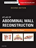 Atlas of Abdominal Wall Reconstruction: Expert Consult - Online and Print - Michael J. Rosen MD  FACS