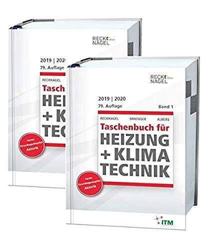 Recknagel - Taschenbuch für Heizung und Klimatechnik 79. Ausgabe 2019/2020 - Basisversion: einschließlich Trinkwasser- und Kältetechnik sowie Energiekonzepte