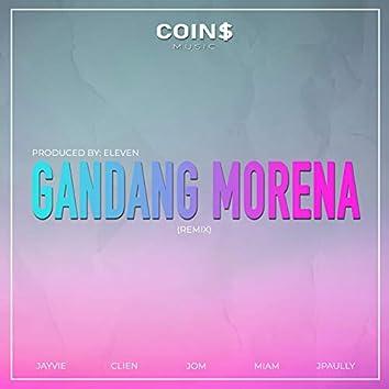 Gandang Morena (feat. ELEVEN, Jayvie, MIAM, Clien, Jom & Jpaully)