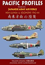 Pacific Profiles. Volume One: Japanese Army Air Force – New Guinea & the Solomons 1942-1944