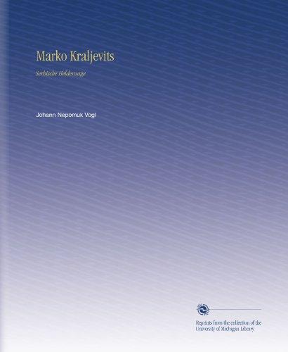 Marko Kraljevits: Serbische Heldensage