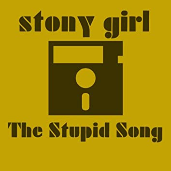 The Stupid Song