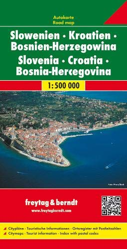 Slowenien - Kroatien - Bosnien Herzegowina, Autokarte 1:500.000: Wegenkaart 1:500 000 (freytag & berndt Auto + Freizeitkarten)