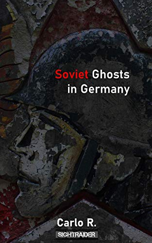 Soviet Ghosts in Germany (English Edition)