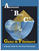 Advanced & Basic Charts of Gann and Fibonacci: Black & White Charts Version