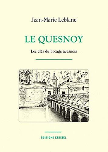 Le Quesnoy, les clés du bocage avesnois