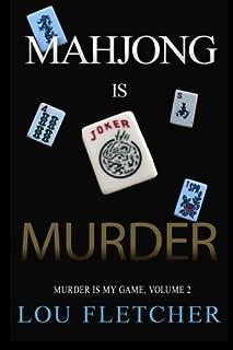 Mahjong Is Murder (Murder Is My Game) (Volume 2)