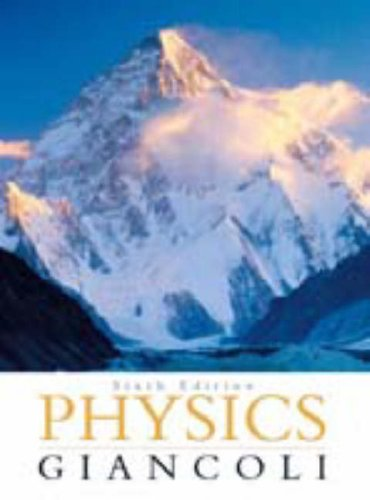 Physics Giancoli,Sixth Edition